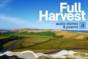 Full Harevest, audio stories & poems